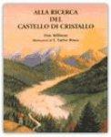 Alla ricerca del castello di cristallo — Libro