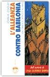 L'Alleanza Contro Babilonia — Libro