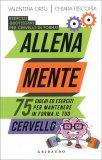 Allena Mente - Esercizi Quotidiani per Cervelli in Forma - Libro