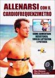 Allenarsi con il Cardiofrequenzimetro  - Libro