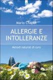 Metodi naturali per curare Allergie e Intolleranze   - Libro