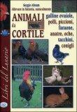 Allevare in Fattoria, Naturalmente - Animali da Cortile — Libro