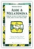 Aloe e Melatonina
