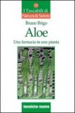 Aloe - Una Farmacia in una Pianta  - Libro