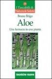 Aloe - Una Farmacia in una Pianta