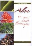 Aloe - Usi Cure Rimedi Floriterapia  - Libro