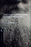 Altruismo e Cooperazione in Petr A. Kropotkin  — Libro