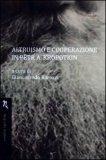 Altruismo e Cooperazione in Petr A. Kropotkin