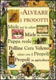 L'Alveare, i Prodotti