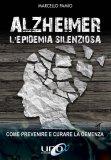 Alzheimer - L'Epidemia Silenziosa — Libro