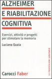 Alzheimer e Riabilitazione Cognitiva