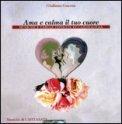 Ama e Calma il tuo Cuore - CD