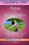 Ama il tuo Corpo - Libro + CD Audio — Libro