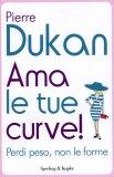Ama Le Tue Curve! - Libro