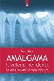 Amalgama: il Veleno nei Denti - Libro