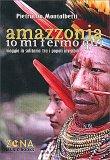 Amazzonia, Io mi Fermo Qui — Libro