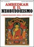 Ambedkar e il Neobuddhismo - L'emancipazione degli Intoccabili - Libro