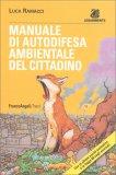 """Ambiente: Manuale di """"Autodifesa"""" del Cittadino - Libro"""