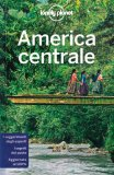America Centrale — Guida Lonely Planet