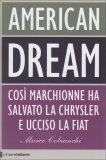 AMERICAN DREAM di Marco Cobianchi