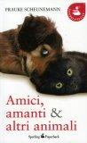 Amici, Amanti & Altri Animali  — Libro