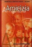 AMICIZIA — di Francisco Candido Xavier, Meimei