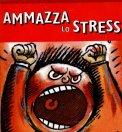 Ammazza lo Stress + Gadget  — Libro