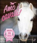 Amo i Cavalli!  - Libro