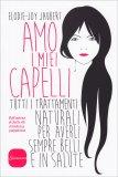 Amo i Miei Capelli - Libro