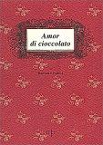 Amor di Cioccolato - Libro