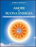Amore e Buona Energia + CD con le musiche di Capitanata — CD