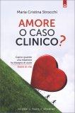 Amore o Caso Clinico? — Libro