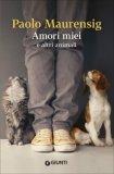 Amori Miei e Altri Animali - Libro