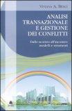 Analisi Transazionale e Gestione dei Conflitti — Libro