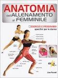 Anatomia dell'Allenamento al Femminile  - Libro