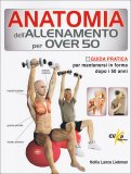 Anatomia dell'Allenamento per Over 50