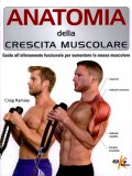 Anatomia della Crescita Muscolare.   - Libro