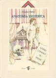 Anatomia Esoterica - Vol. 1 — Libro