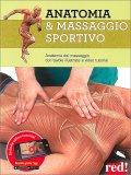 Anatomia & Massaggio Sportivo - Libro