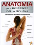 Anatomia per il Benessere della Schiena  - Libro