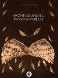 Anche gli Angeli... Possono Parlare