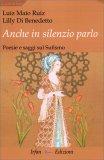 Anche in Silenzio Parlo - Libro