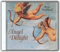 Angel Delight  - CD