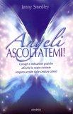 Angeli, Ascoltatemi!   - Libro