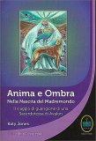 Anima e Ombra - Nella Nascita del Madremondo - Libro