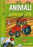 Animali di Campagna e Città  - Libro