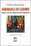 Animali di Legno  - Libro