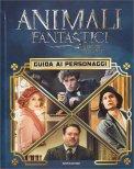 Animali Fantastici e dove Trovarli - Guida ai Personaggi - Libro