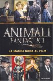 Animali Fantastici e dove Trovarli - La Magica Guida al Film - Libro