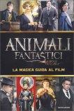 Animali Fantastici e dove Trovarli - La Magica Guida al Film